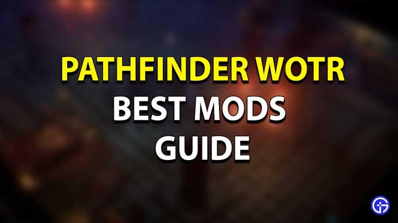 Pathfinder WOTR Best Mods
