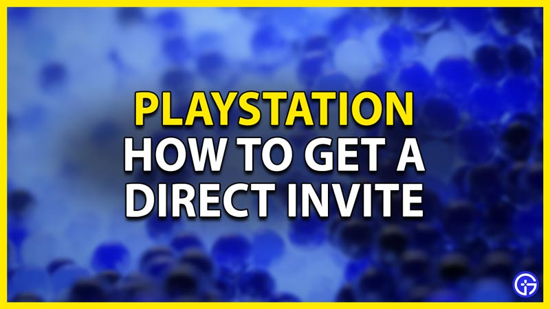 playstation direct invite