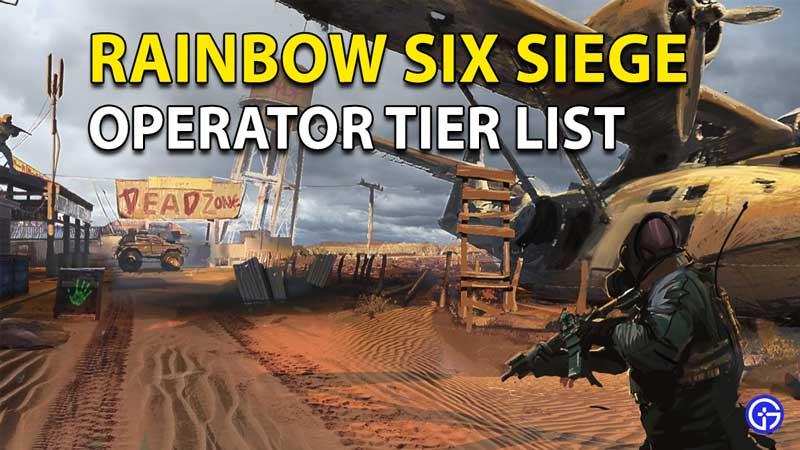 Rainbow Six Siege Tier List