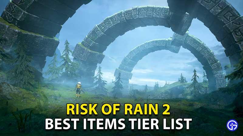 risk of rain 2 best items tier list 1