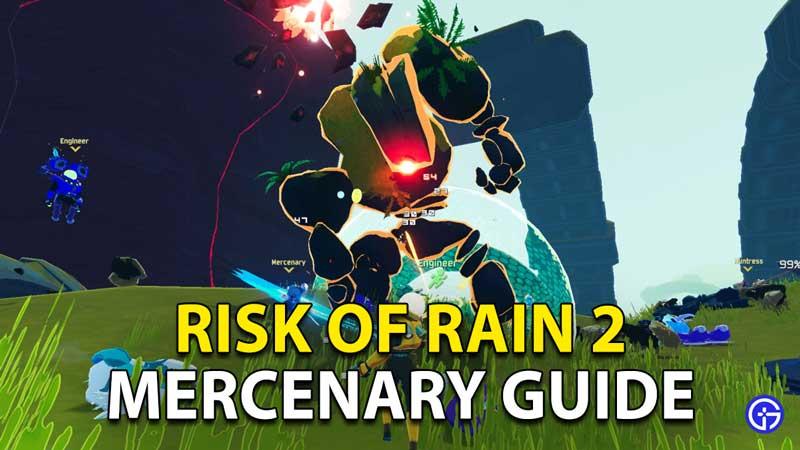 Risk Of Rain 2 Mercenary Survivor Character Guide
