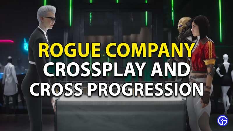 Rogue Company Cross-Play And Cross-Progression