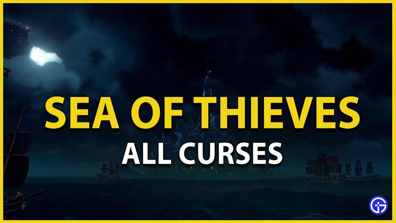 sea of thieves curses