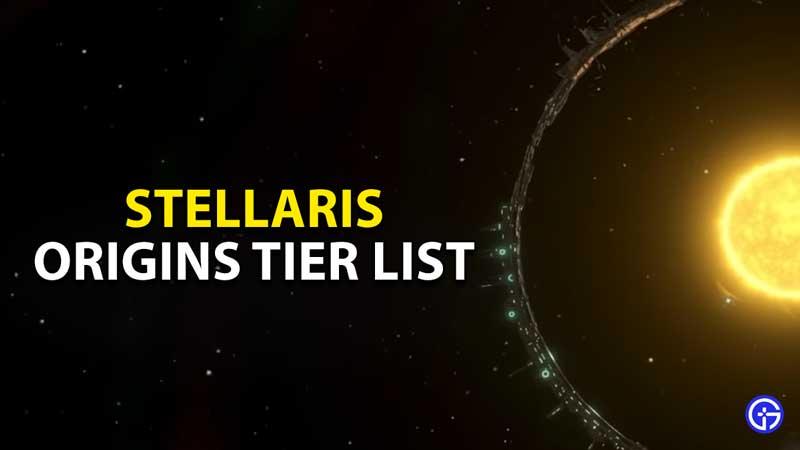 stellaris best origins tier list