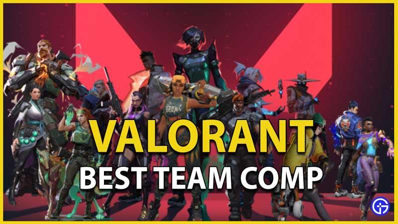 valorant best team comp