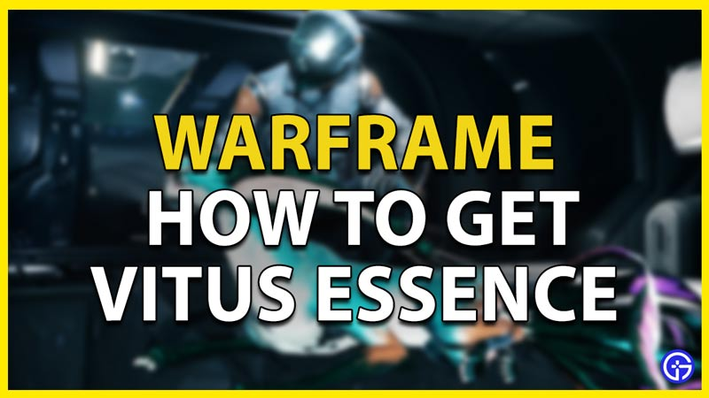 vitus-essence-warframe