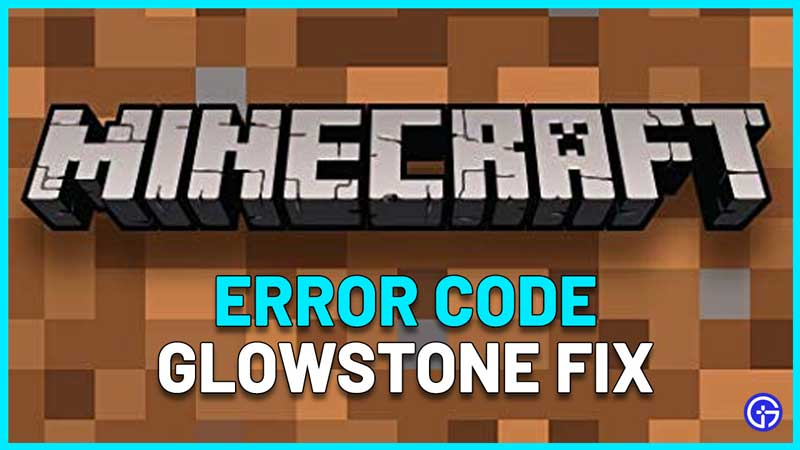what does minecraft error code glowstone mean