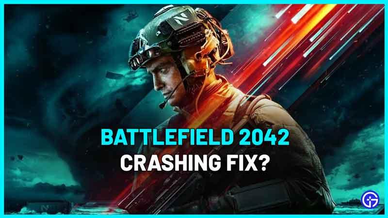 Battlefield 2042 Beta Crashing On Startup Fix