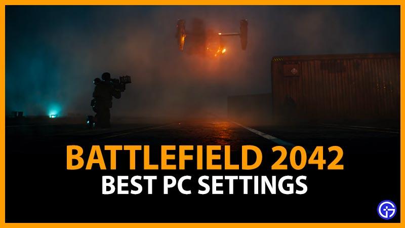 Best Settings Battlefield 2042