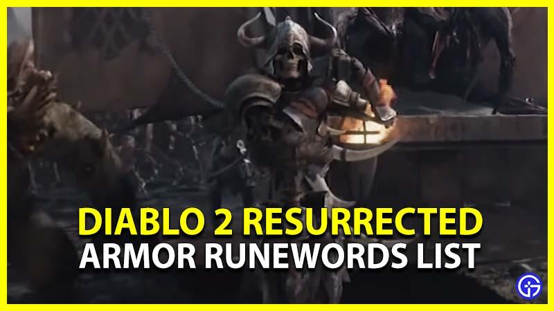 Diablo 2 Resurrected Armor Runewords List