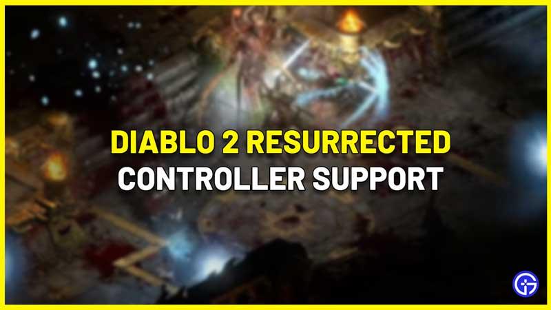 Diablo 2 Resurrected controller support
