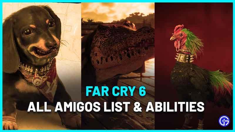 Far Cry 6 All Amigos List & Abilities Of Companions