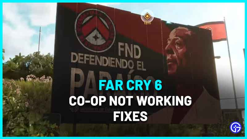 Far Cry 6 Co Op Not Working Fix