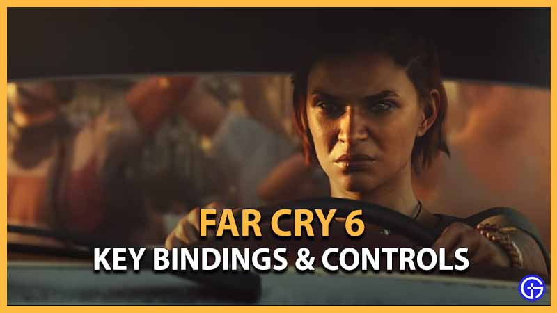 Far Cry 6 Key Bindings & Controls Guide For PC, Xbox, & PlayStation Consoles