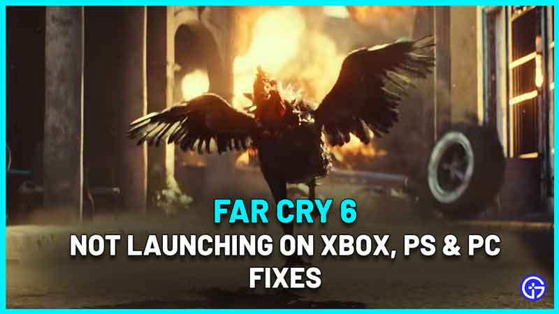 Far Cry 6 Not Launching On Xbox, PS & PC Fix