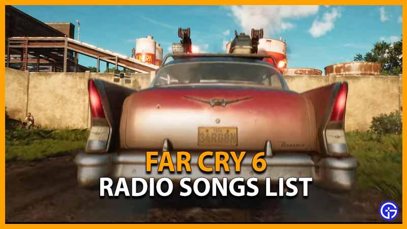 Far Cry 6 Radio Songs List Soundtrack Wiki