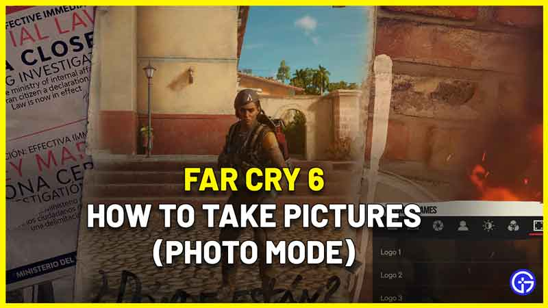 how to use photo mode Far Cry 6 and take pictures