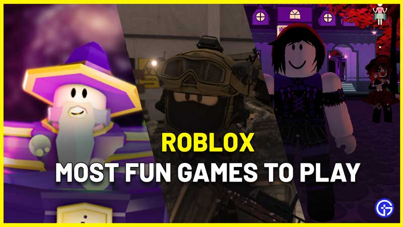 Most Fun Games to Play on Roblox