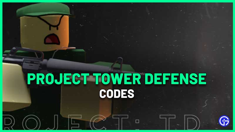 Project Tower Defense Codes Roblox