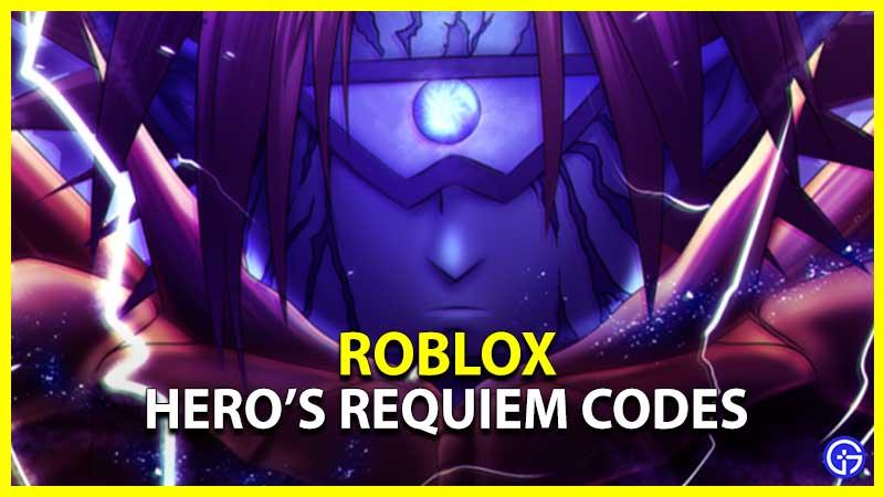 Roblox Heros Requiem Codes
