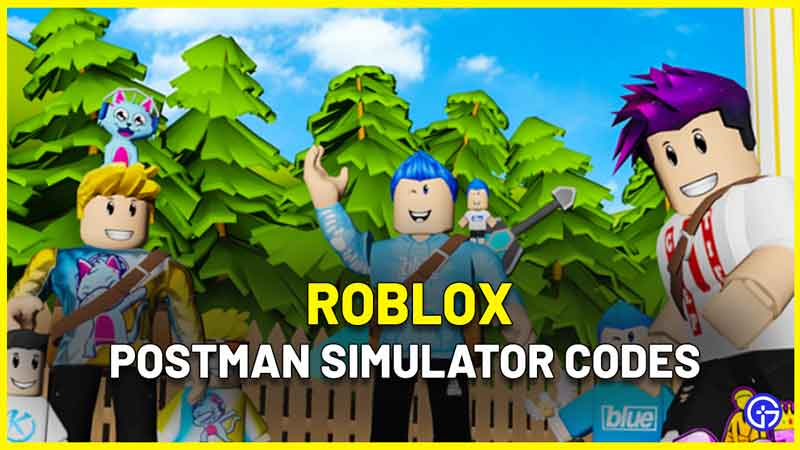 Roblox Postman Simulator Codes