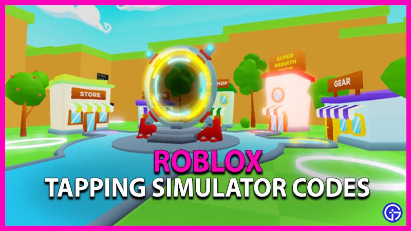 Roblox Tapping Simulator Codes