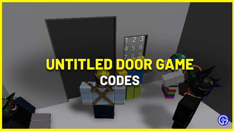 Roblox Untitled Door Game Codes List answers