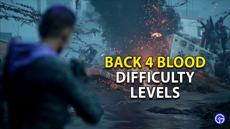 back-4-blood-difficulty-levels-choose