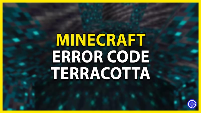 error code terracotta in minecraft