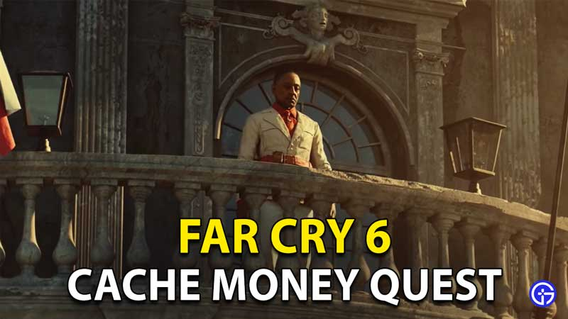 Cache Money Far Cry 6: How To Complete Treasure Hunt?