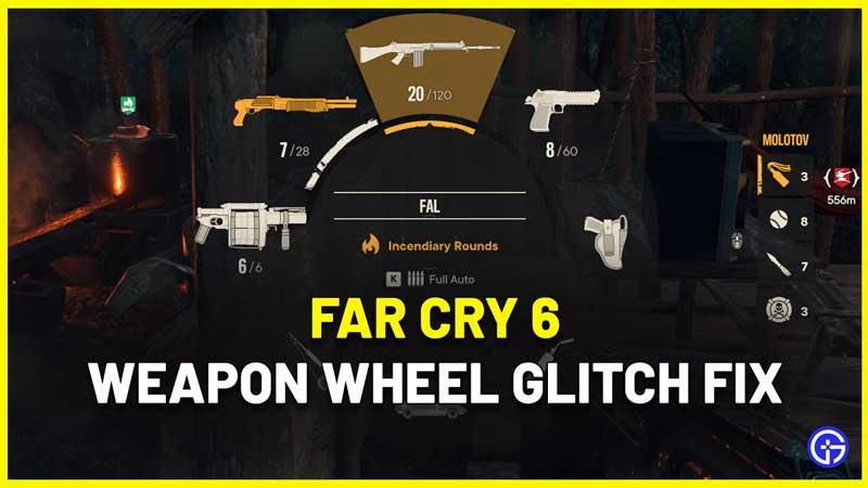 Far Cry 6 Weapon Wheel Glitch Fix