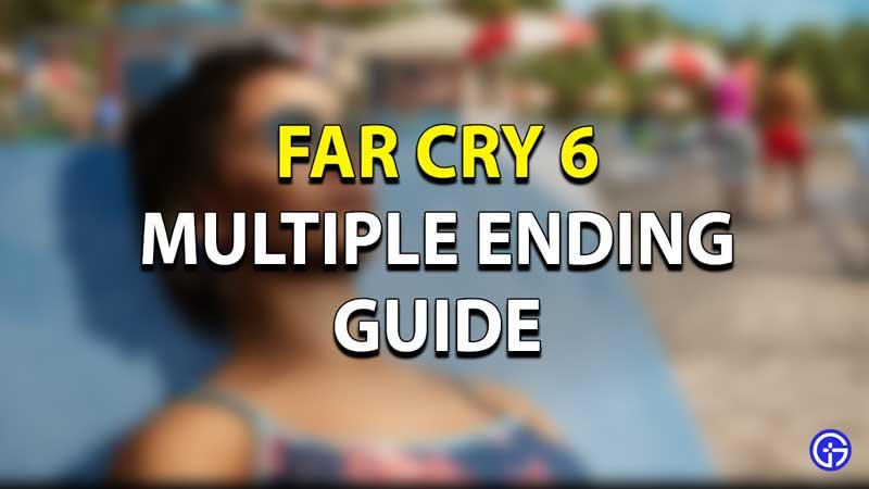 FC6 Multiple Ending Guide