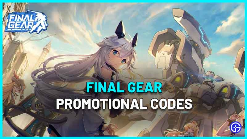 Final Gear promo codes list