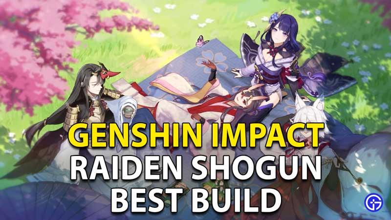 Genshin Impact Raiden Shogun Build