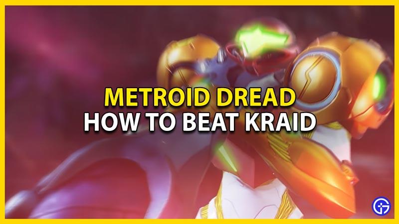 metroid dread how to beat kraid