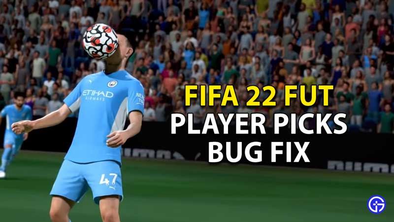how to fix champs player picks fifa 22 fut bug