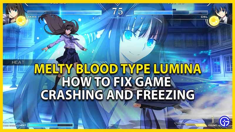 melty blood type lumina crashing fix