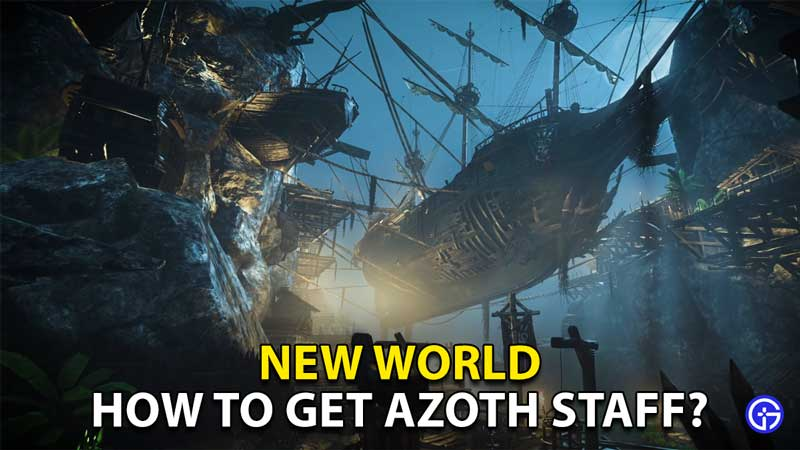 how to get azoth staff new world 1