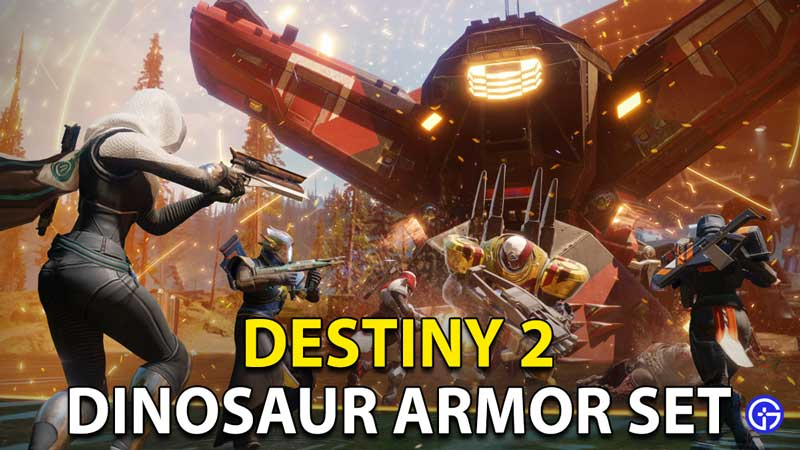Dinosaur Armor Destiny 2: Roboraptor, Technosaurus & Psyceratops Skins