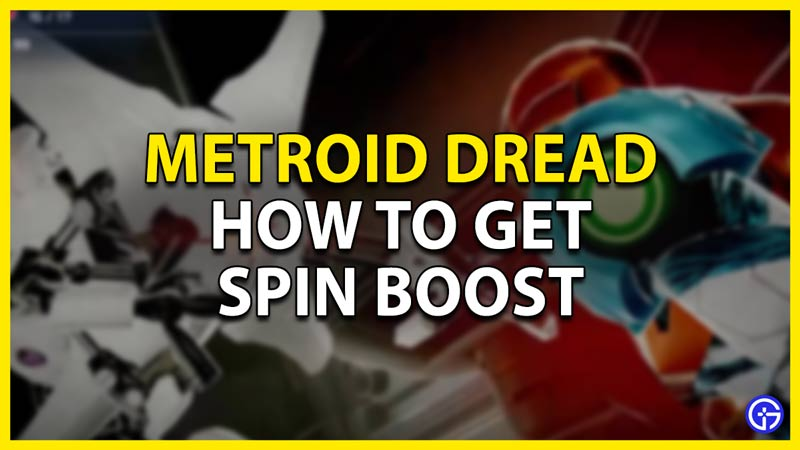 how to get the spin boost in metroid dread