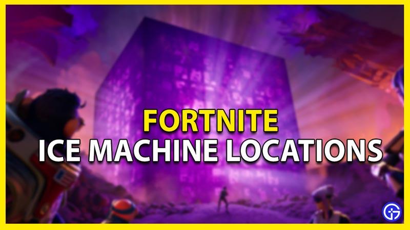 ice machines fortnite