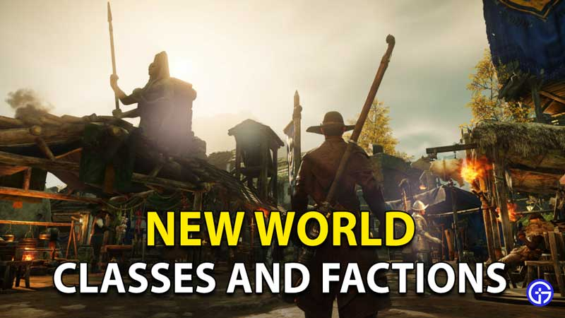 New World Classes And Factions: Do Any Races Exist?