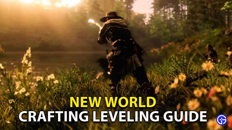 new world crafting leveling guide