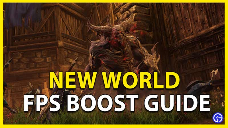 new world fps boost guide