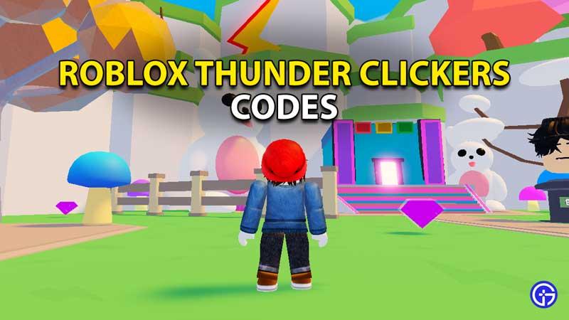 roblox thunder clickers codes