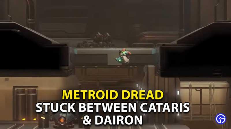 stuck between cataris and dairon metroid dread
